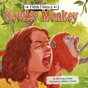 I Wish I Were a Howler Monkey 표지